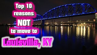Top 10 reasons NOT to move to Louisville, KY