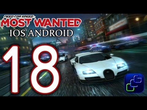 Need For Speed: Most Wanted IOS Android Walkthrough - Part 18 - MSTWNTD #1