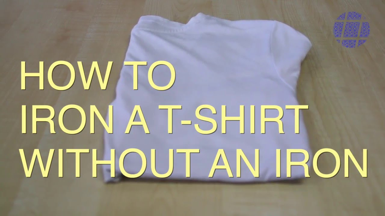 how to iron a t shirt without an iron youtube. Black Bedroom Furniture Sets. Home Design Ideas