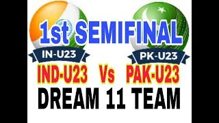 IND U23 vs PAK U23 Semifinal| Emerging Asia Cup| Safe Dream 11 Team...