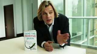 The Reptilian Brain - Tame Your Primitive & Impulsive Behavior at Work - Mark Bowden