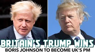 Britain's Trump To Become Next Prime Minister