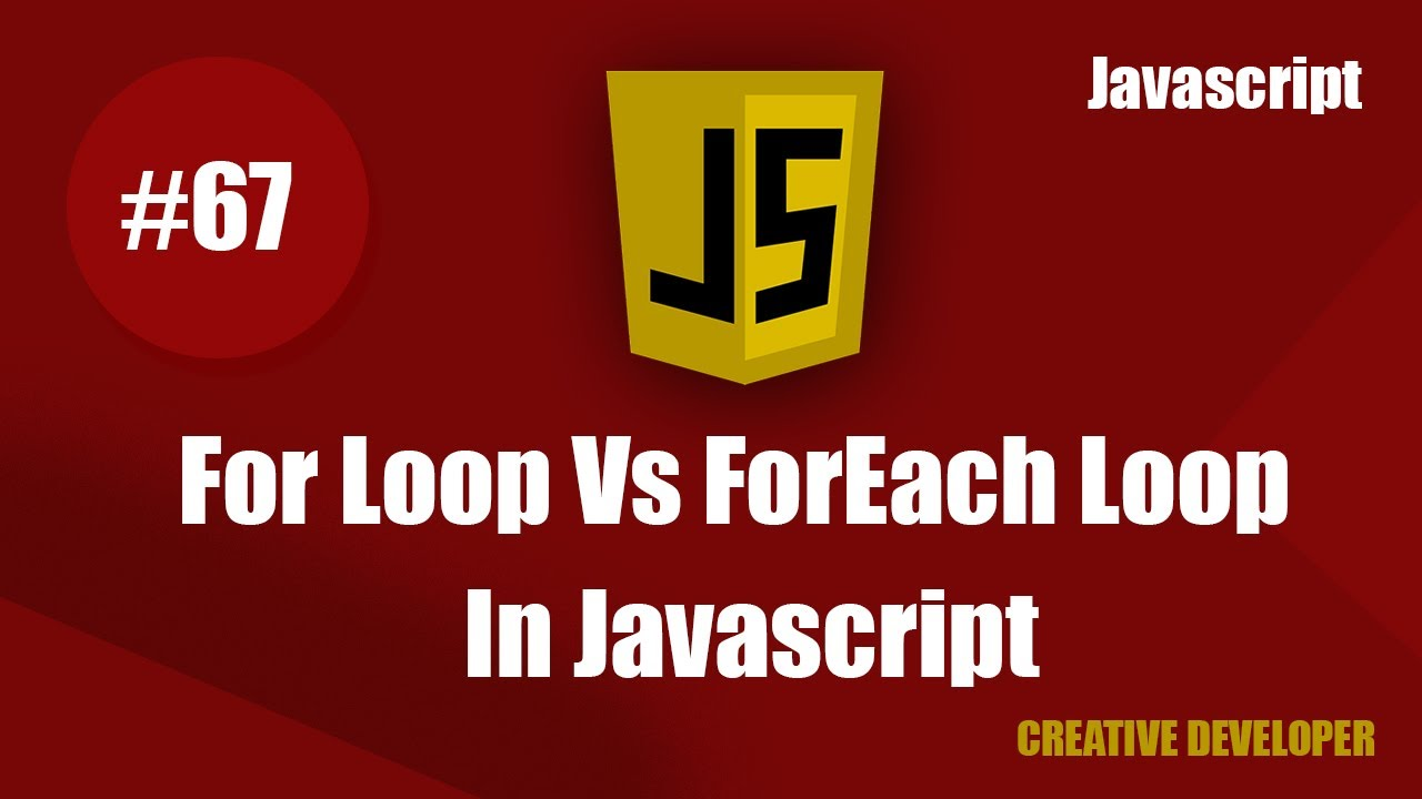 For Loop And ForEach Loop Difference in Javascript