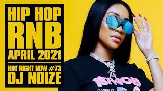 Download Mp3 Hot Right Now 73 Urban Club Mix April 2021 New Hip Hop R B Rap Songs DJ Noize
