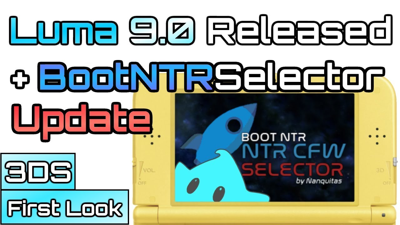 Luma 9 0 Released! - How to Update + Update BootNTRSelector - Are Crashes  Fixed?