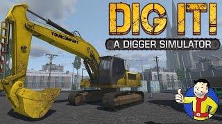 Симулятор брутального экскаваторщика (DIG IT! - A Digger Simulator)