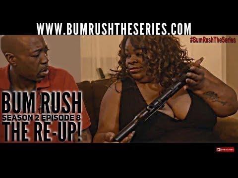 BUM RUSH S2 - EP 8 -