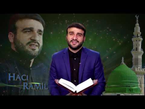 Hacı Ramil - Kamil Həyat Tərzi - 2016