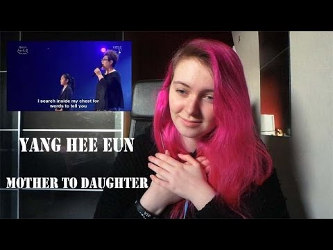 Yang Hee Eun - Mother to Daughter Live Reaction