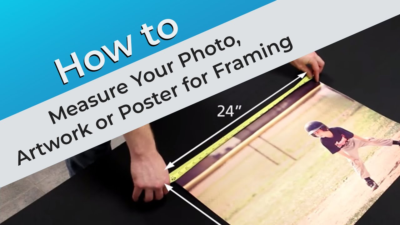 how to measure your photo artwork or poster for framing