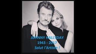 RIP Johnny Hallyday (1943 - 2017) - Salut l'Artiste !