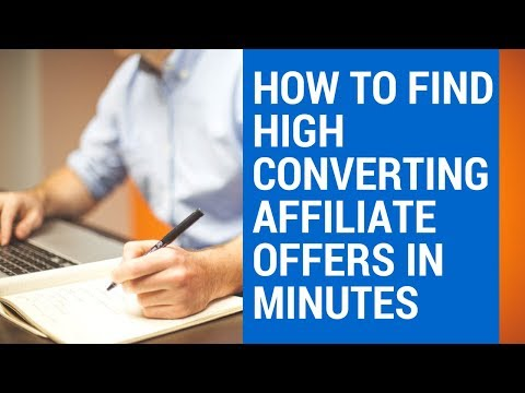 How to Find the BEST Affiliate Marketing Products, Programs & Offers to Promote & Sell For BIG Money