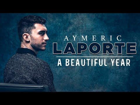 Aymeric Laporte | A Beautiful Year | Man City