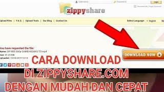 CARA DOWNLOAD FILE DI ZIPPYSHARE.COM DENGAN MUDAH DAN CEPAT