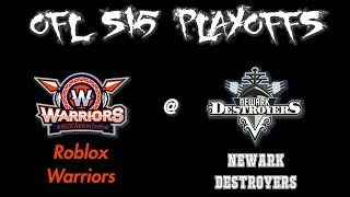 OFL S15 W10 [playoff] - Roblox guerrieri @ Newark cacciatorpediniere