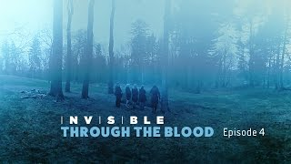Invisible - Director's Cut - Episode 4 - Through The Blood thumbnail