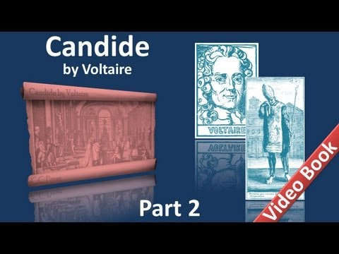 Part 2 - Candide Audiobook by Voltaire (Chs 19-30) Travel Video