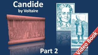 Part 2 - Candide Audiobook by Voltaire (Chs 19-30)
