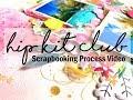 Scrapbooking Process #408 Hip Kit Club / Sunny Days