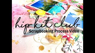 Scrapbooking Process #408 Hip Kit Club / Sunny Days