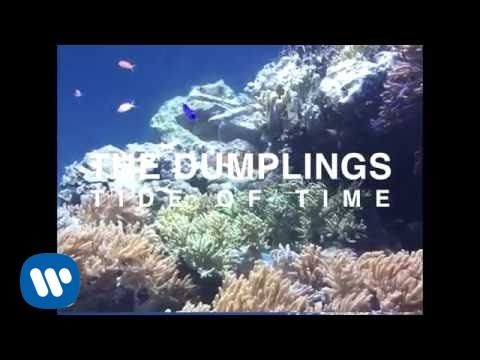 the-dumplings-tide-of-time-official-music-video-the-dumplings