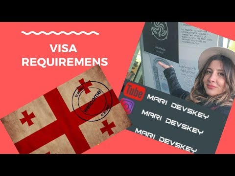 VISA Requirements In Georgia | All About Entering Georgian Border