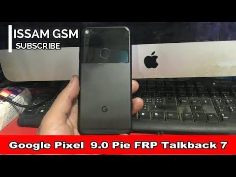 Google Pixel Remove FRP Android 9.0 Pie NO Talkback 7 ,Pixel XL ,Pixel 2 ,Pixel 2 XL ,Pixel 3