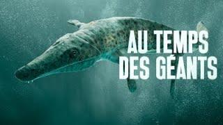 Au Temps des Géants | Documentaire