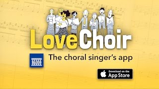 LoveChoir: The Choral Singer's App from NAXOS