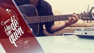 Hãy Để Em Quên (Ngốc 2) - Hương Tràm | Guitar cover by Trung