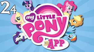 My Little Pony Mobile Game: Episode 24