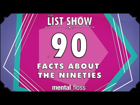 90 Facts about the 90s - mental_floss - List Show (Ep. 236)