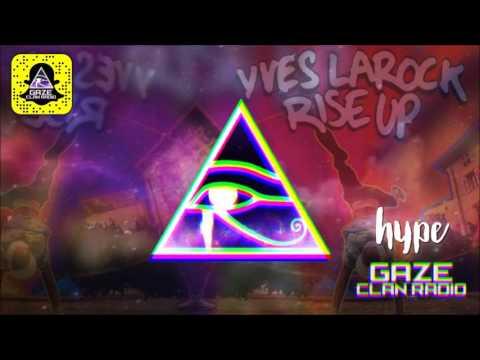 Yves LaRock - Rise Up (Hype Bootleg)