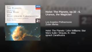 Holst: The Planets, op.32 - 6. Uranus, the Magician