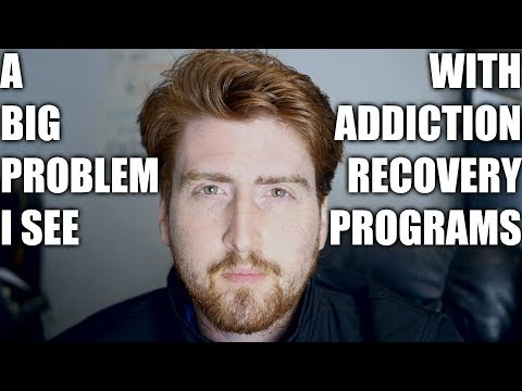 The biggest problem I see with drug addiction treatment & support group programs
