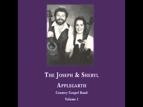 The Joseph & Sheryl Applegarth Country Gospel Band - Under The Double Eagle