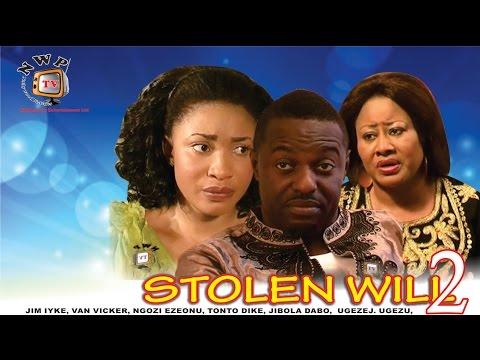 Download Stolen Will 2   - Newest Nigerian Nollywood Movie