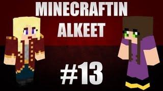 Minecraftin alkeet - Ep13 - wildeem & puuris