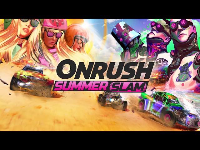 ONRUSH Summer Slam