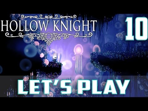 Let's Play Hollow Knight-Ep.10-A Very Dark...