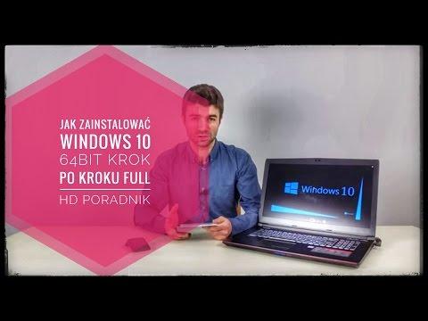Jak Zainstalować Windows 10 64bit Krok Po Kroku FULL HD PORADNIK