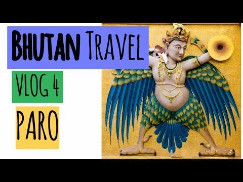 Bhutan Travel Guide Video Vlog 4 | Paro Sightseeing | Chele La