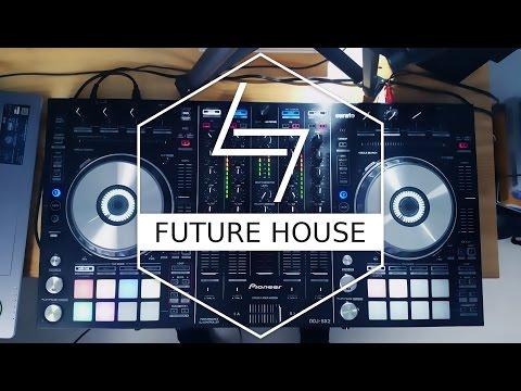 ♫ Future House // Live Mix 2016 // Pioneer DDJ SX2