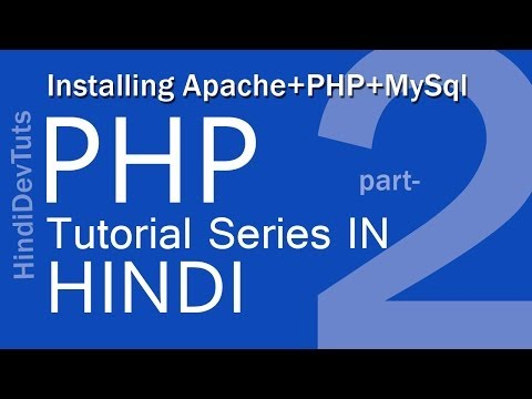 php tutorials in hindi part-2 Installing Apache+PHP+MySql