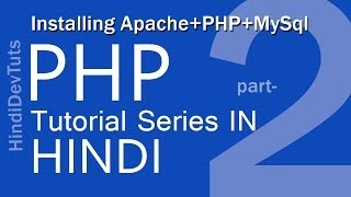 php tutorials in hindi part-2 Installing Apache+PHP+MySql