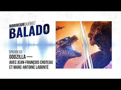 Horreur Québec: le balado - Godzilla avec Jean-François Croteau et Marc-Antoine Labonté