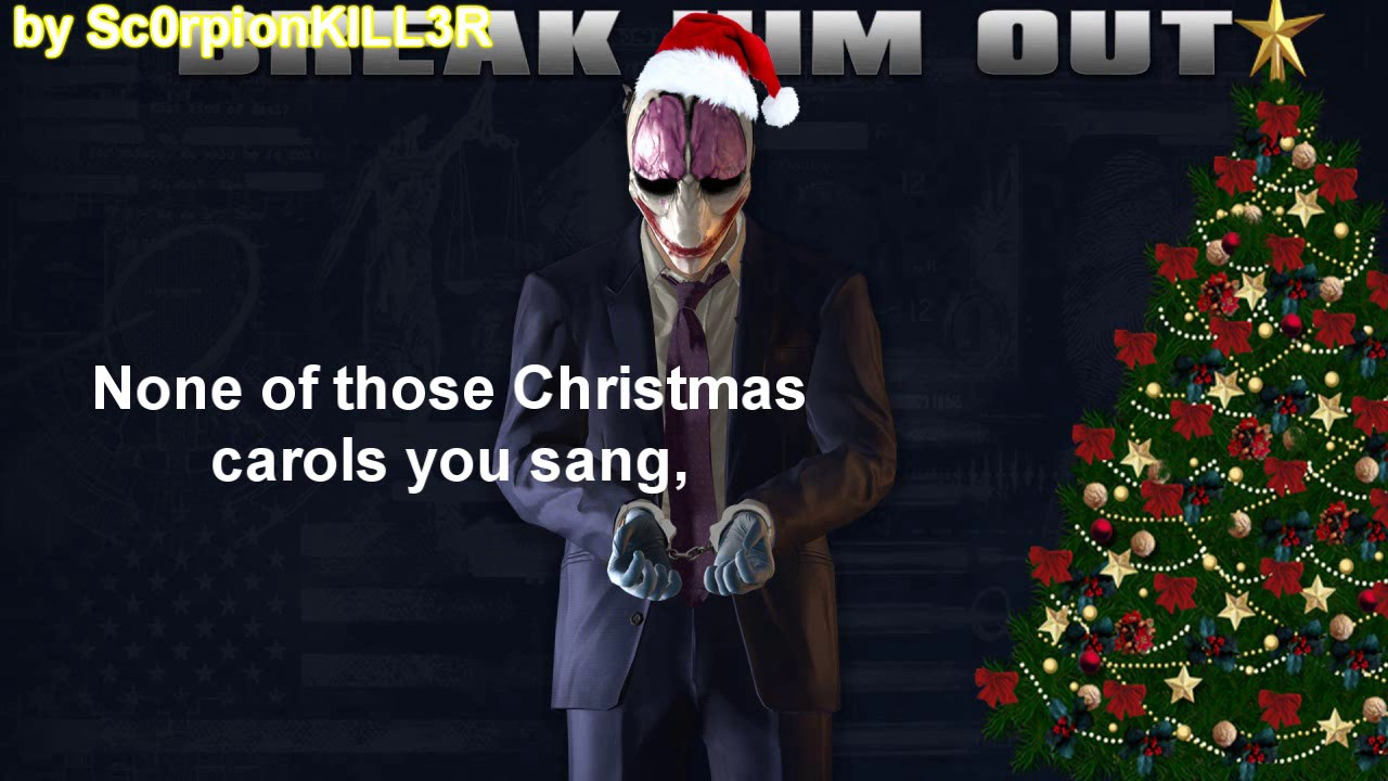 Payday 2 - Christmas in Prison [by Old Hoxton with Lyrics] - YouTube