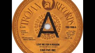 The Fab Five Inc.- Love Me For A Reason
