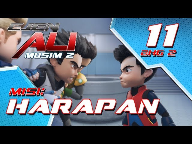 Ejen Ali Musim 2 (EP11) - Misi : Harapan [Bahagian 2]