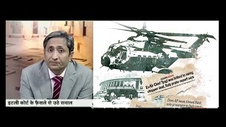 NDTV Ravish Kumar Prime time Explaining VVIP chopper row that has rocked Parliament.